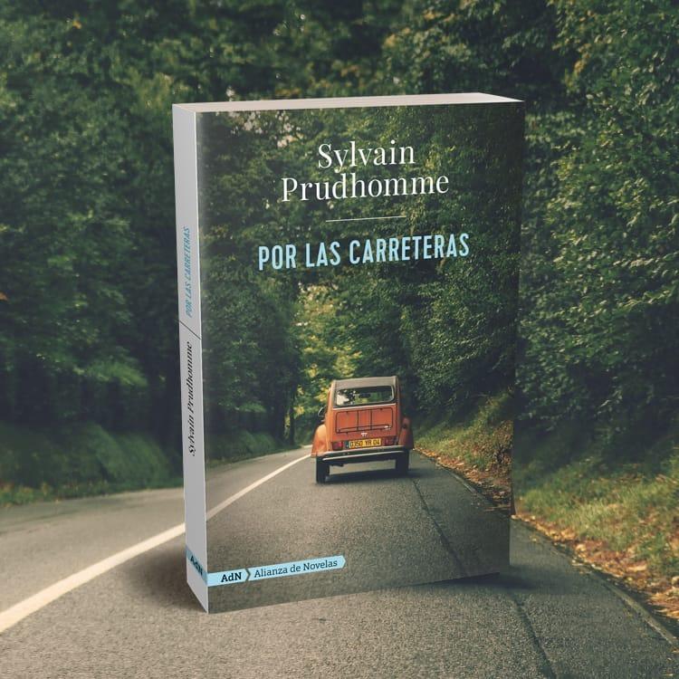 Por las carreteras de Sylvain Prudhomme
